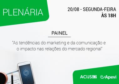 Painel debate tendências do marketing e comunicação e as relações do mercado